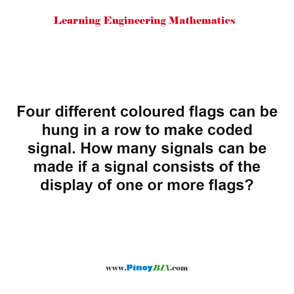 How many signals can be made if a signal consists of the display of one or more flags?