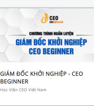 Share khóa học Giám đốc khởi nghiệp - CEO beginner
