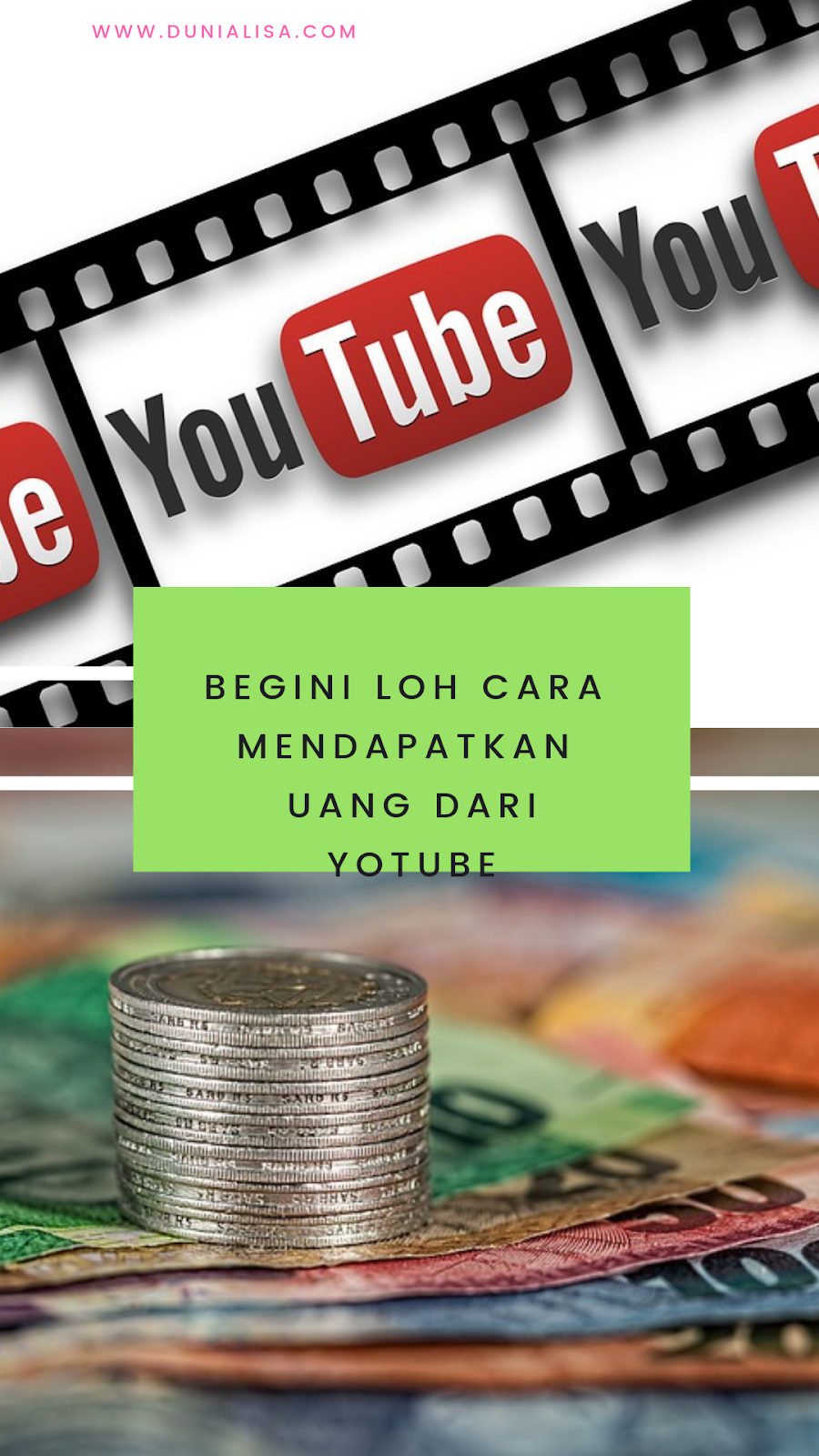 Begini Loh Cara Mendapatkan Uang Dari Youtube | Dunia Lisa