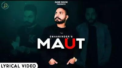 Maut Lyrics - Emaaninder feat. Rock