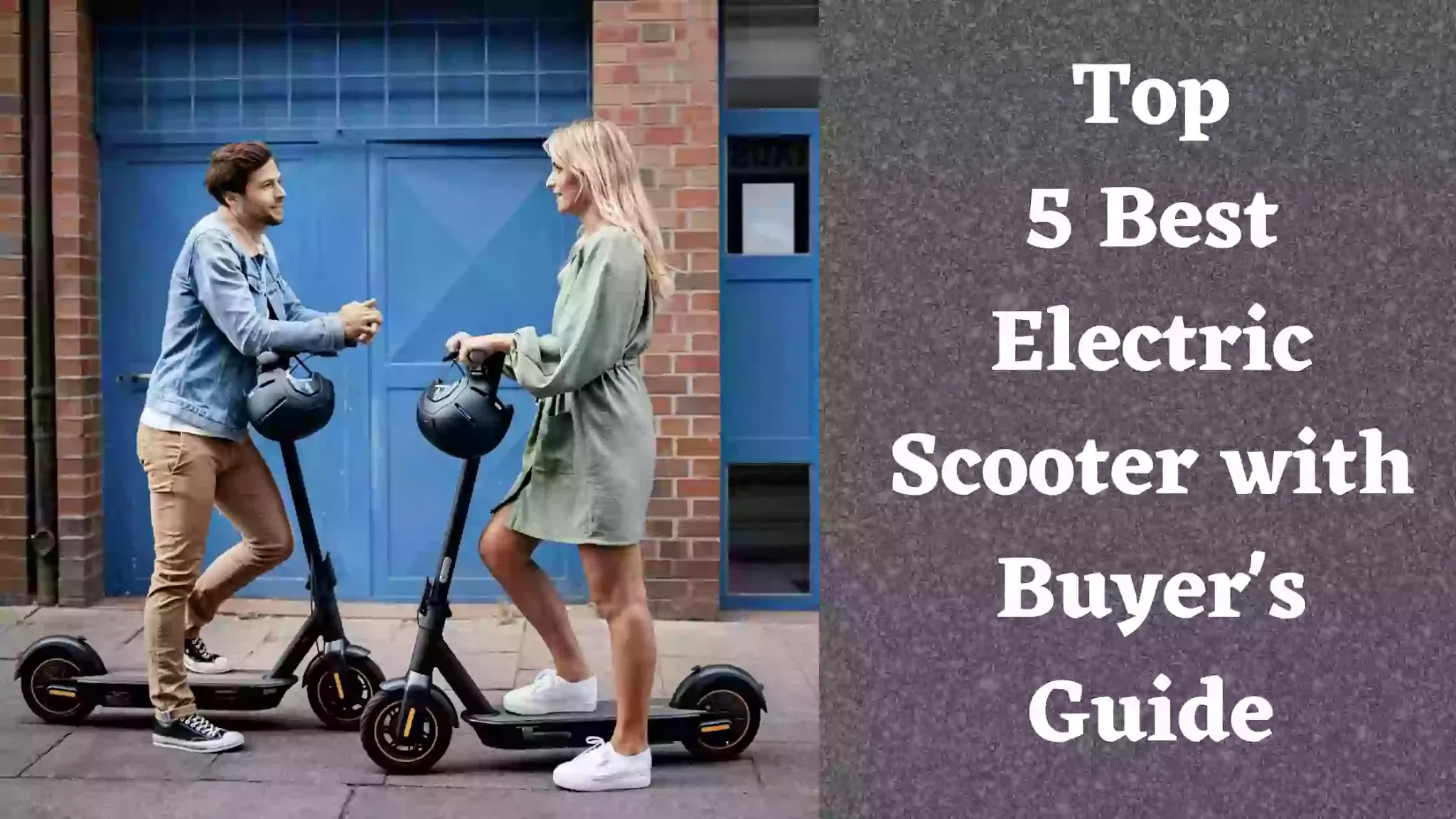 The Best budget electric scooter