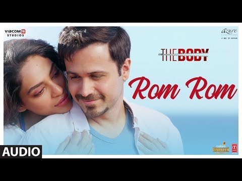 Rom Rom Song Lyrics in Hindi – The Body | Emraan Hashmi
