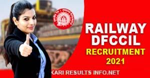 Railway DFCCIL Junior Manager, Various Post Online Form 2021