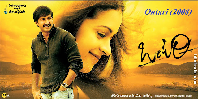 Ontari ( English: Alone) is a Telugu language action and romantic Indian film directed by B.V. Ramana and produced by Pokuri Babu in 2008 under the bannar of Ee Taram Films production company. The music of the film is composed by mani Sharma. The film has been dubbed into Tamil and Hindi language as the respective title 'Subramaniam' and 'Ek Aur Khal Nayak'. Besides, the film has been remade twice in Dhallywood as the title 'Boss Number One' and ' Premik number One'.    Plot Summary  Vamsi is a son of a rich family. He falls in love with an orphan girl Bujji staying at a hostel. The family members of Vamsi also love her. Vamsi tries to get engaged with Bujji, with the consent of his family members. But one of a gangster brothers Panda starts to molest Bujji. Vamsi roughs up Panda. But Panda kidnaps her. The Gangster Mahankali tries to take revenge. On the marriage day of Vamsi and Bujji, he kidnaps Bujji and rapes her in front of  Vamsi. But all the mishaps happen because of support of Vamsi's close friend MLA Raghaba. Raghaba promises with minister by the gangsters and stabs Vamsi. Vamsi reaches in Hyderabad to revenge. He kills his friend MLA Raghaba cause he betrayed with him. Vamsi is in a state of hallucination. He did not know that Bujji is dead. Even he did not know that Mahankali has killed her. Vamsi always talks with her bu he does not know that she is alive. IPS police officer(Sayaji Shindhe) interviews Vamsi's parents and his family members and can know all about his life and his hallucination. The police officer handles the case and catch Vamsi but he releases him and support to kill the group of gangsters. Vamsi rips off Panda's arm and kills the gangsters as well as Lal mahankali. At last, Vamsi's parents tell him that Bujji was dead on her engagement day by jumping off a rock building.    Casting  Vamsi and Bujji have starred the as the main characters. But there are also some charatcers in the film.  Gopichand as Vamsi Krishna  Bhavana as Kanaka Mahalakshmi/Bujji  Ali as ATM  Sunil as Subbu  Ashish Vidyarthi as Lal Mahankali  Sayaji Shindhe as A.C.P  Ajay as Panda  Paruchuri Venkateswara Rao as Muddu Krishnaiah  Supreeth as Veeraju  Naresh as Vamsi's elder brother  Prasanna Kumar as S.I  Chitti as Vamsi's second brother  Indu Anand as Vamsi's mother  Rajitha as Vamsi's elder sister-in-law  Sujatha as Vamsi's Vamsi's second sister-in-law  Besides some others too.    Music and Sound  There are six songs in the film 'Ontari' (2008). Music and background sound of the film are very interesting. Specially in all the Songs, the performance and expression of the characters are very smooth with the songs. Besides, the background sound of the film is very extra ordinary that can attract the audiences easily.    Story  Every films should have its own and unique story. Ontari (2008) has the unique story. On of the main characteristics of Telugu and Tamil films is its unique story and it has a unique skill to create creative dialogues. The story of the film is very romantic and action based. It is one of the main characteristics too.    Cinematography  It has a unique style of cinematography. The cinematographer of the film has tried to take the the scenes in a artistic way. The use of light, frame, shot are very contemporary so that the audiences can accept it in their own way.    Editing  Every Tamil and Telugu films are fast in speedy. But sometimes, we can see that the Bollywood or Dhallywood cinemas are very slow. The audiences cannot want to watch these kinds of films. Slow motion films are not attractive to most of the audiences. They want it as fast way. And most of the Tamil and Telugu films are fast. Ontari (2008) is also in same condition.    Direction of the Film  B.V Ramana is a Telugu language Indian film director. Before Onatari (2008), he has directed his 'Pape Naa Pranam' (1998), 'Ela Cheppanu' (2003) 'Premante Inte (2006). In Ontari (2008) the  director's direction is very creative. Because it has a unique story, a unique cinematography. It is a fast movie that every audiences will want to see this. Besides the film has a difference in music and sound and extra ordinary performance of the characters. The best things of the film are expression of the characters with music and dialogues.