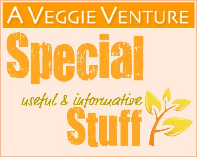 A Veggie Venture Special Useful & Informative Stuff