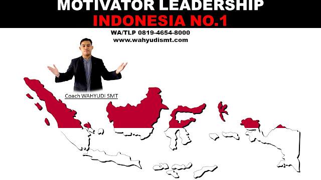 MOTIVATOR LEADERSHIP INDONESIA, MOTIVATOR LEADERSHIP INDONESIA TERBAIK, JASA MOTIVATOR LEADERSHIP INDONESIA, PEMBICARA LEADERSHIP, TRAINING LEADERSHIP JAKARTA, LEADERSHIP TRAINING JAKARTA, PELATIHAN LEADERSHIP JAKARTA, MOTIVATOR LEADERSHIP JAKARTA