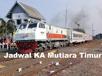 Jadwal Kereta Api Mutiara Timur Terbaru 2019
