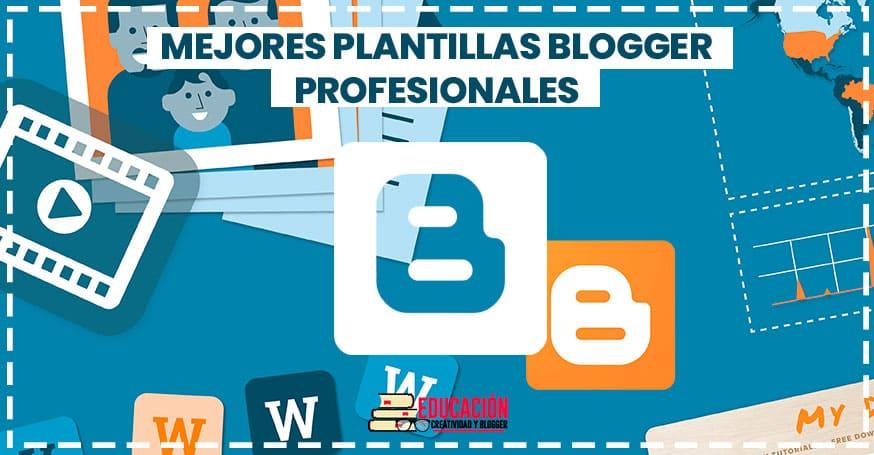 Top plantillas blogger 2018 profesionales gratis