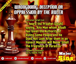 Major Sin no.16. WRONGDOING, DECEPTION OR OPPRESSION BY THE RULER