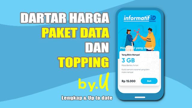 Daftar Harga Paket Data dan Topping Kartu by.u - informatif.id