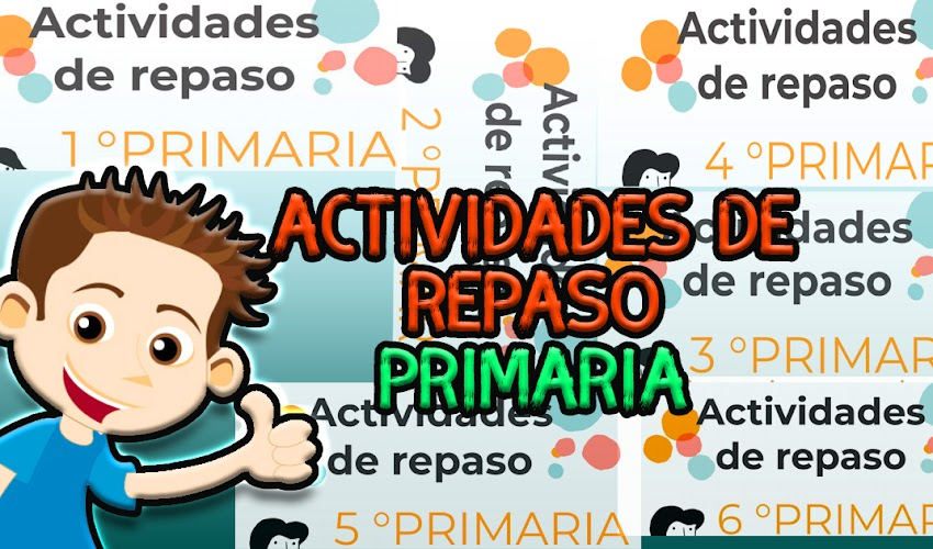 Actividades de repaso de primaria (Bloque I a IV) 2020