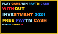Self earning app Paytm cash without investment