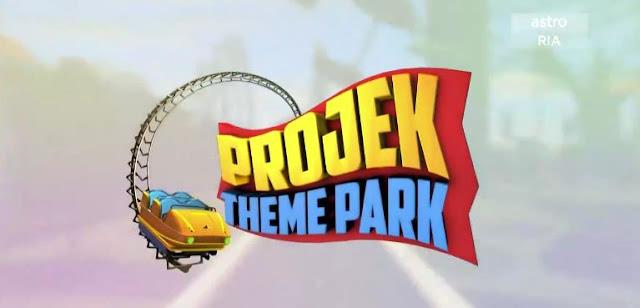 Program Projek Theme Park Di Astro Ria