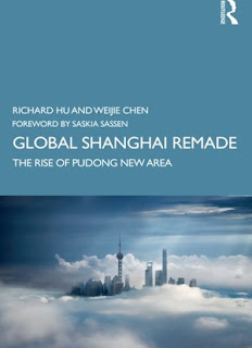 Global Shanghai Remade: The Rise of Pudong New Area