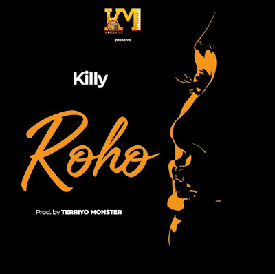 Audio | Killy - Roho | Mp3 download