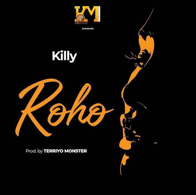 Audio   Killy - Roho   Mp3 downloa
