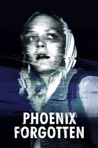 Download Film Phoenix Forgotten (2017) 720p BRRip Subtitle Indonesia