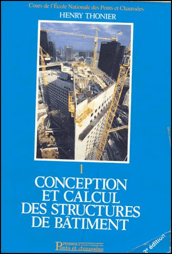 Conception et calcul des structures de Bâtiment - Henry Thonier (ENPC)