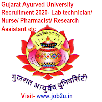 Gujarat Ayurved University Recruitment 2020, Lab technician, Nurse, Pharmacist, Research Assistant