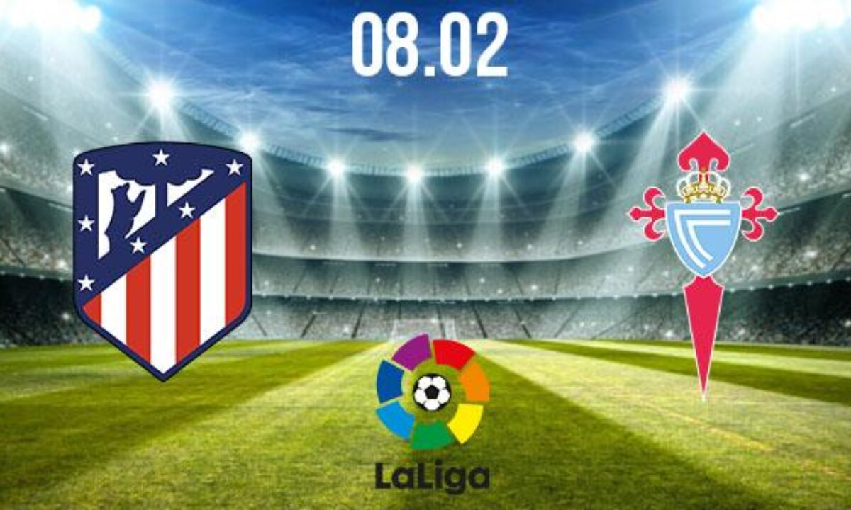 The date of the Atletico Madrid match against Celta Vigo in the Spanish League
