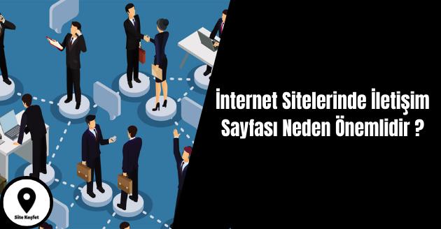 İnternet Sitelerinde İletişim Sayfası Neden Önemlidir ?