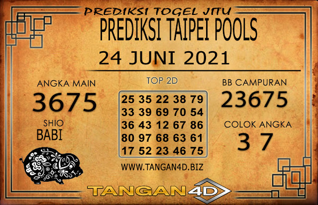 PREDIKSI TOGEL TAIPEI TANGAN4D 24 JUNI 2021