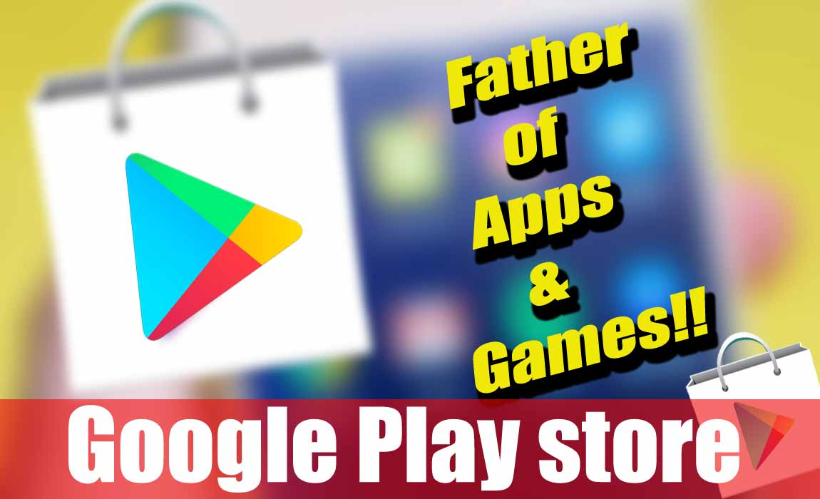 Google Play Store | History Update and Reviews Of Google