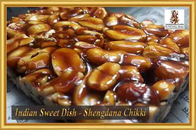 Indian Sweet Dishes - Shengdana Chikki