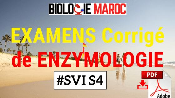Examens Corrigés d'Enzymologie et Biochimie Métabolique SVI S4 - PDF