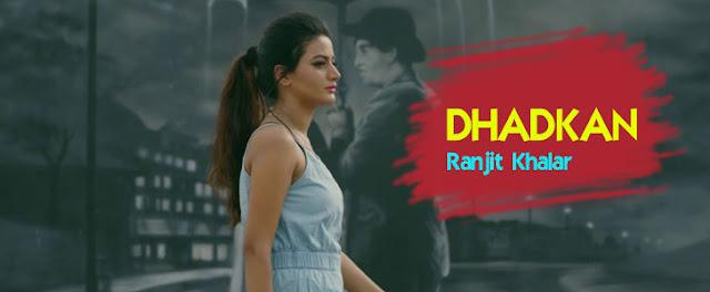 Dhadkan Lyrics - Ranjit Khalar