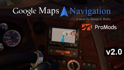 ETS 2 - Google Maps Navigation for ProMods v2.0