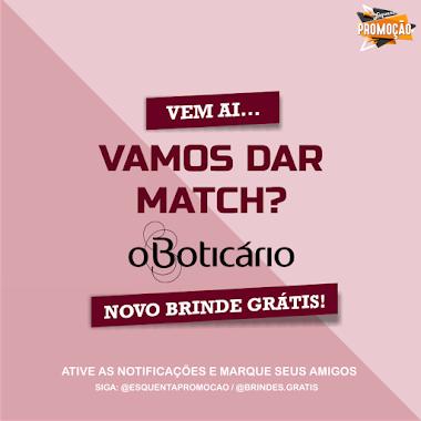 NOVA Campanha de Brindes O Boticário - Aguarde...