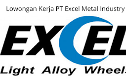Lowongan Kerja PT Excel Metal Industry Cikarang Via Email