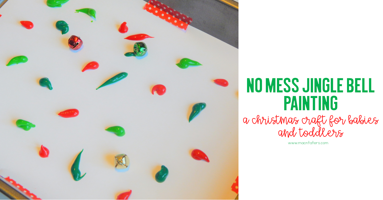 Christmas Activities for babies and toddlers: No Mess Jingle Bell Painting