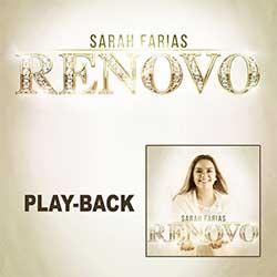 Baixar CD Gospel Renovo (Playback) - Sarah Farias