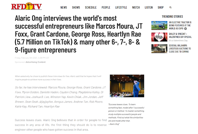 RFDTV - Alaric Ong interviews the world's most successful entrepreneurs like Marcos Moura, JT Foxx, Grant Cardone, George Ross, Heartlyn Rae (5.7 Million on TikTok) & many other 6-, 7-, 8- & 9-figure entrepreneurs
