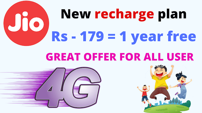 Jio New Offer 1 Year Free At Rs 179 [ Jio Recharge Plan Offer ]