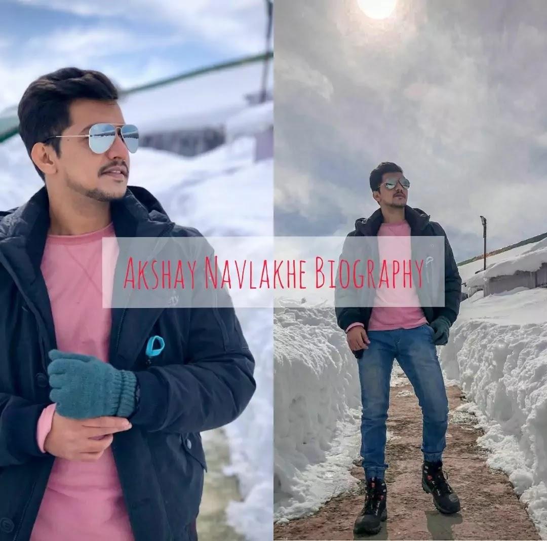 Akshay Navlakhe Biography