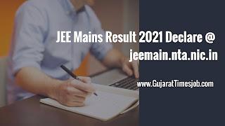 JEE Mains Result 2021 Declare @ jeemain.nta.nic.in