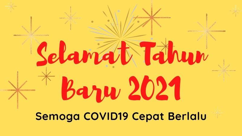 Kata Kata Tahun Baru 2021