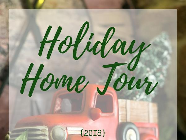 Holiday Home Tour {2018}