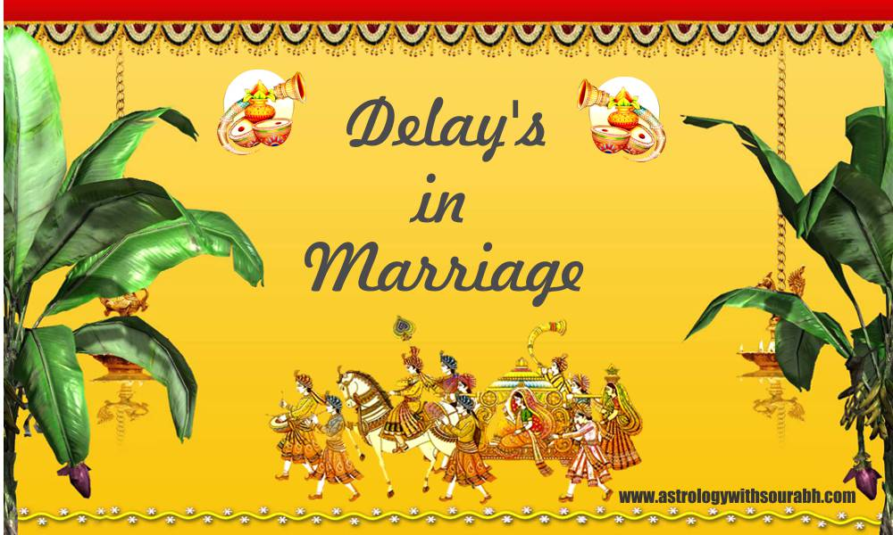Vedic Astrology Research Portal Delays In Marriage By Sourabh Soni