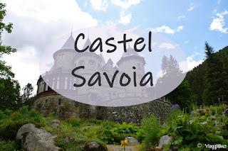Castel Savoia visitare