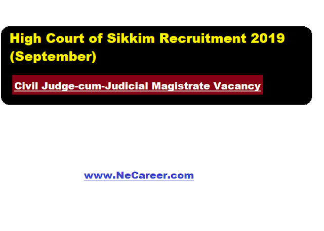 High Court of Sikkim Recruitment 2019 (September) | Civil Judge-cum-Judicial Magistrate Vacancy