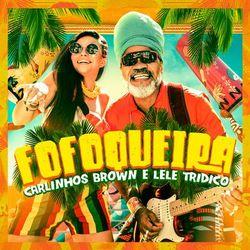 Fofoqueira (Com Leticia Tridico)