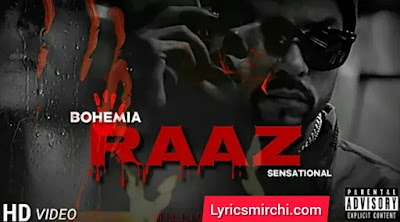 Raaz राज Song Lyrics | BOHEMIA | Latest Rap Song 2020