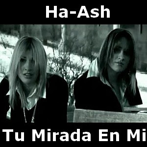 Ha-Ash - Tu Mirada En Mi