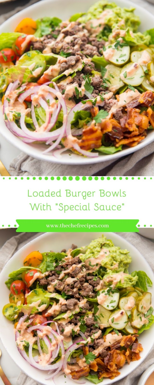 "Loaded Burger Bowls With ""Special Sauce"""