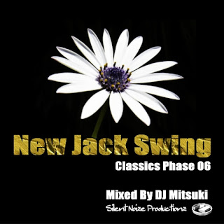 New Jack Swing Classics Phase 06 Mixed By DJ Mitsuki