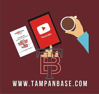Cara Mudah Menjadi Youtuber Pemula by tampanbase.com